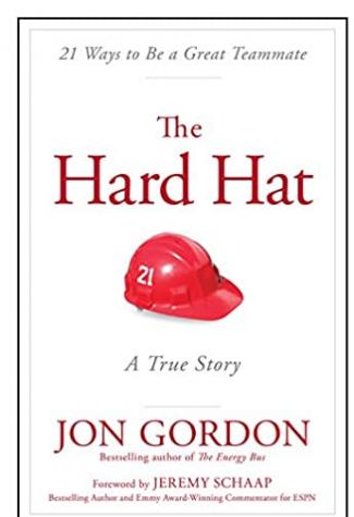 Sports Summer Reading: The Hard Hat by Jon Gordon
